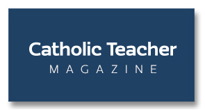 Catholic Teacher Magazine